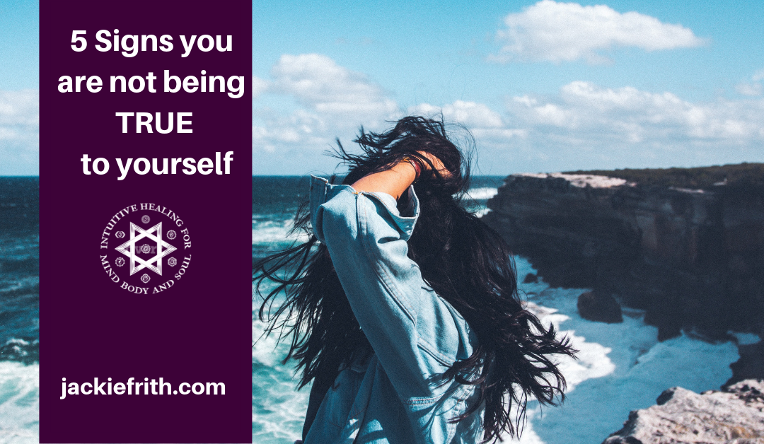 5 Signs you are not being true to yourself